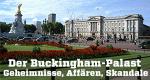 Der Buckingham-Palast - Geheimnisse, Affären, Skandale – Bild: ZDF/Wildfire TV
