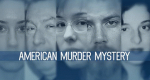 An American Murder Mystery – Bild: Investigation Discovery