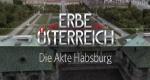 Die Akte Habsburg – Bild: ORF