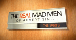 Mad Men – Die Macht der Werbung – Bild: The Smithsonian Channel