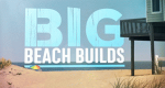 Big Beach Builds – Bild: DIY Network