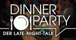 Dinner Party – Der Late-Night-Talk – Bild: SAT.1 / Good Times