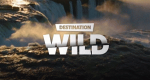 Destination Wild – Bild: National Geographic Channel