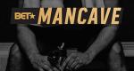 BET's Mancave – Bild: BET