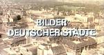 Bilder deutscher Städte – Bild: SFB (Screenshot)