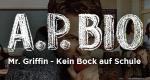 Mr. Griffin - Kein Bock auf Schule – Bild: NBC