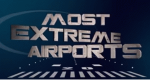 Die gefährlichsten Flughäfen der Welt – Bild: History Channel