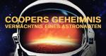 Coopers Geheimnis – Vermächtnis eines Astronauten – Bild: Discovery Channel