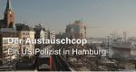 Der Austauschcop – Bild: ZDF
