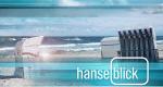Hanseblick – Bild: NDR