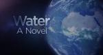 H2O – Kreislauf des Wassers – Bild: ADAMIS/CNRS Images/Universcience/France 5/TV5 Monde/Planète +