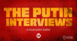 The Putin Interviews – Bild: Showtime