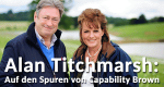 Alan Titchmarsh: Auf den Spuren von Capability Brown – Bild: RTL Living/SpunGold/all3media