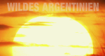 Wildes Argentinien – Bild: National Geographic Channel