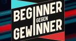 Beginner gegen Gewinner – Bild: Jens Hartmann / ProSieben