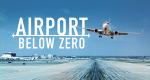 Canada Airport - Flughafen extrem – Bild: Our House Media/Blue Ant Media