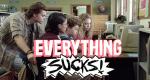 Everything Sucks! – Bild: Netflix