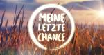Meine letzte Chance – Bild: ATV