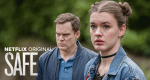 Safe – Bild: Netflix