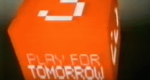 Play for Tomorrow – Bild: BBC