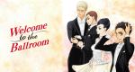 Welcome to the Ballroom – Bild: T,K/ODS