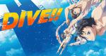 Dive!! – Bild: 森絵都・角川文庫刊/アニメ「DIVE!!」製作委員会