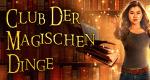Club der magischen Dinge – Bild: ZDF Enterprises