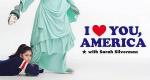 I Love You, America – Bild: Hulu