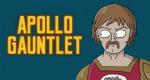 Apollo Gauntlet – Bild: Adult Swim