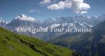 Die Grand Tour de Suisse – Bild: arte/ZDF