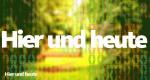 Hier und heute – Bild: WDR