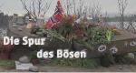 Die Spur des Bösen – Bild: ZDF