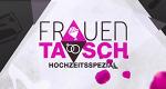 Frauentausch – Spezial – Bild: RTL II