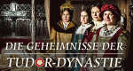 Die Geheimnisse der Tudor-Dynastie – Bild: UKTV/Like A Shot Entertainment