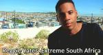 Reggie Yates' Extreme South Africa – Bild: BBC three