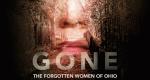 Gone: The Forgotten Women of Ohio – Bild: Spike