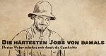 Die härtesten Jobs von damals – Bild: SWR/Medienkontor