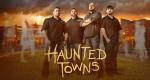 Haunted Towns – Bild: Destination America