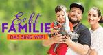 Echt Familie - Das sind wir – Bild: RTL II