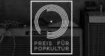 Preis für Popkultur – Bild: Verein zur Förderung der Popkultur e.V.
