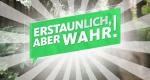 Erstaunlich, aber wahr! – Bild: WDR