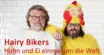 Hairy Bikers – Huhn und Ei einmal um die Welt – Bild: Hairy Bikers