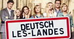 Deutsch-Les-Landes – Bild: EntertainTV/Bavaria Fiction/Telfrance