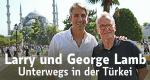 Larry und George Lamb - Unterwegs in der Türkei – Bild: Travel Channel