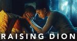 Raising Dion – Bild: Netflix