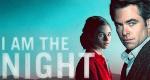 I Am the Night – Bild: TNT