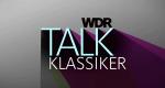 WDR Talk-Klassiker – Bild: WDR