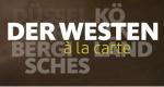 Der Westen à la carte – Bild: WDR