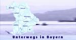 Unterwegs in Bayern – Bild: BR Fernsehen