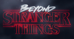 Beyond Stranger Things – Bild: Netflix